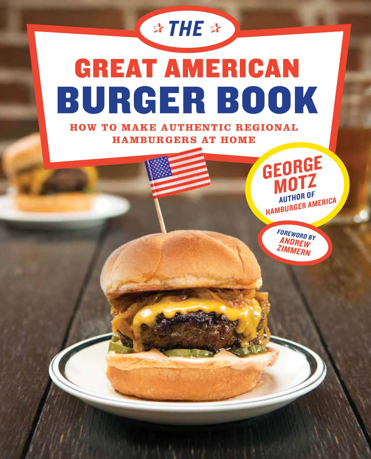 Book Launch: The Great American Burger Book by George Motz In conversation with Nick Solares