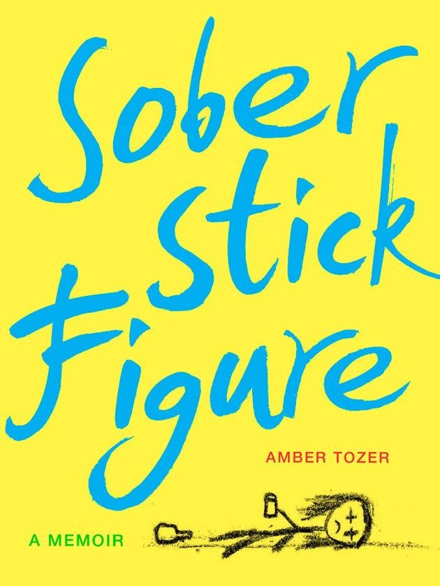 Book Launch: Sober Stick Figure by Amber Tozer in conversation with Jacqueline Novak and Sarah Elizabeth Greer