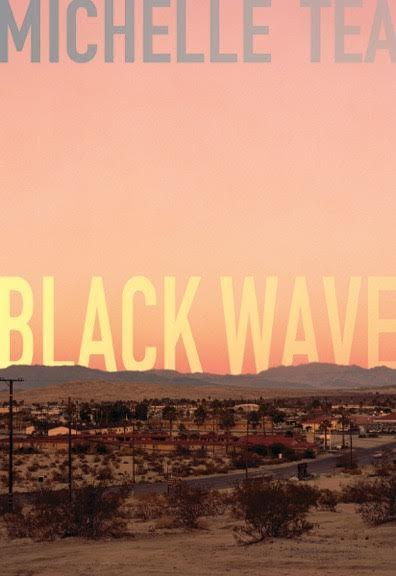Book Launch: Black Wave by Michelle Tea in conversation with Isaac Fitzgerald