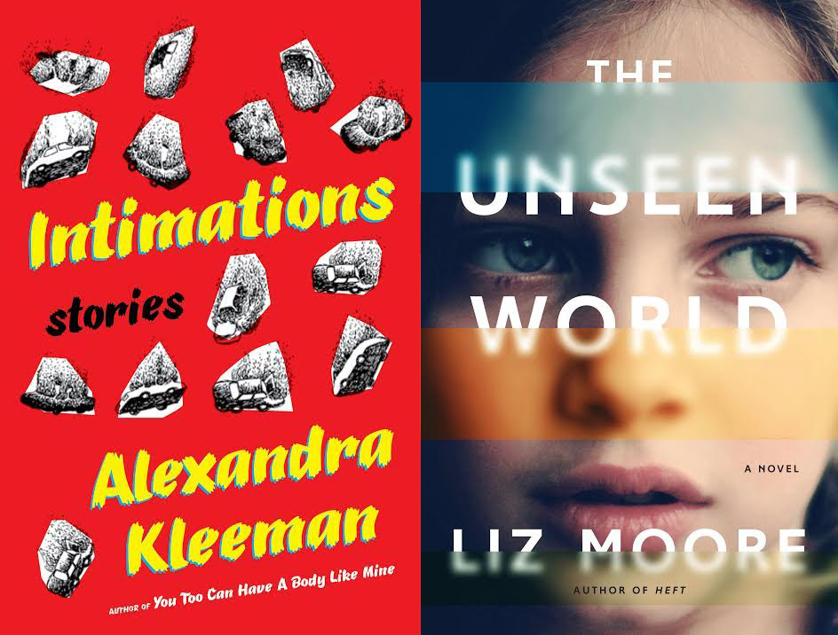 Joint Book Launch: Intimations by Alexandra Kleeman and And The Unseen World by Liz Moore
