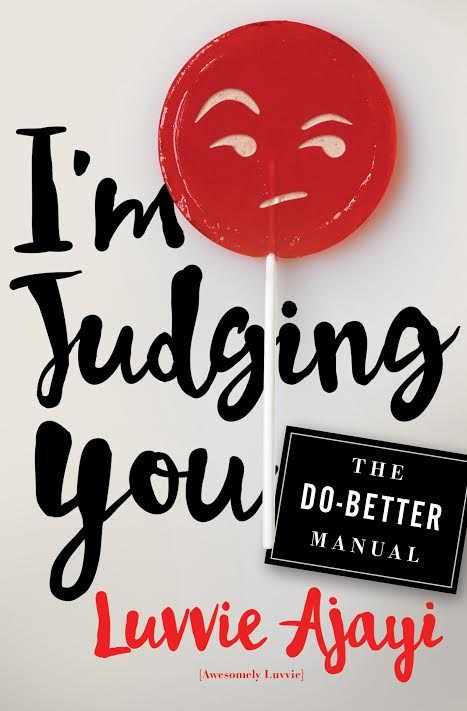 OFFSITE Book Event: I'm Judging You: The Do-Better Manual by Luvvie Ajayi in conversation with Crissle West