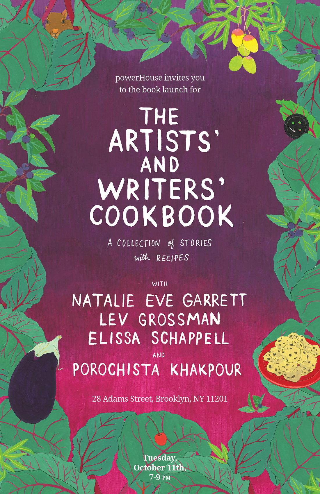 Book Launch: The Artist's and Writers' Cookbook edited by Natalie Eve Garrett with contributors Lev Grossman and Elissa Schappell, moderated by Porochista Khakpour