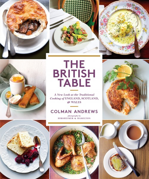 Cookbook Launch: The British Table: A New Look at the Traditional Cooking of England, Scotland, and Wales by Colman Andrews