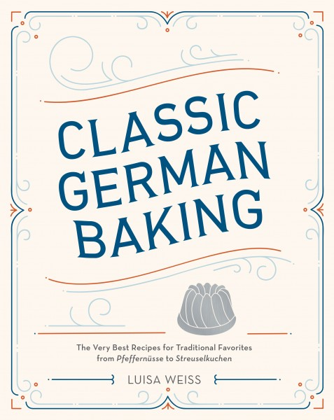 Cookbook Launch: Classic German Baking by Luisa Weiss in conversation with David Lebovitz