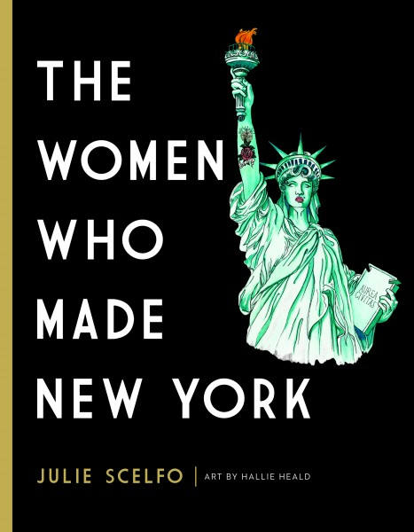 Book Launch: The Women Who Made New York by Julie Scelfo