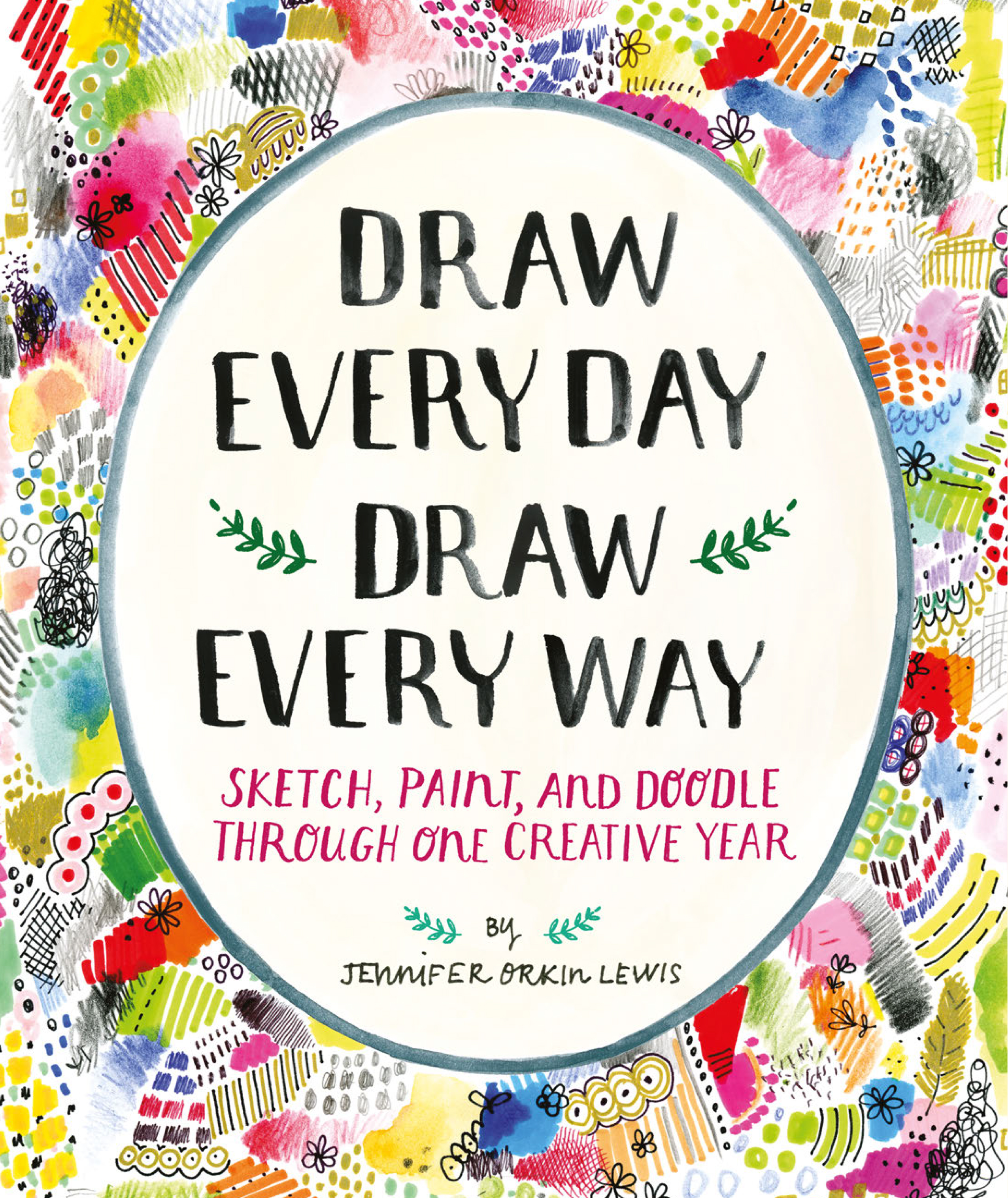 Book Launch: Draw Every Day Draw Every Way by Jennifer Orkin Lewis
