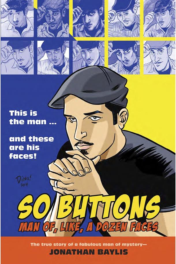 Book Launch: So Buttons: Man of, Like, a Dozen Faces by Jonathan Baylis with moderator Ophira Eisenberg