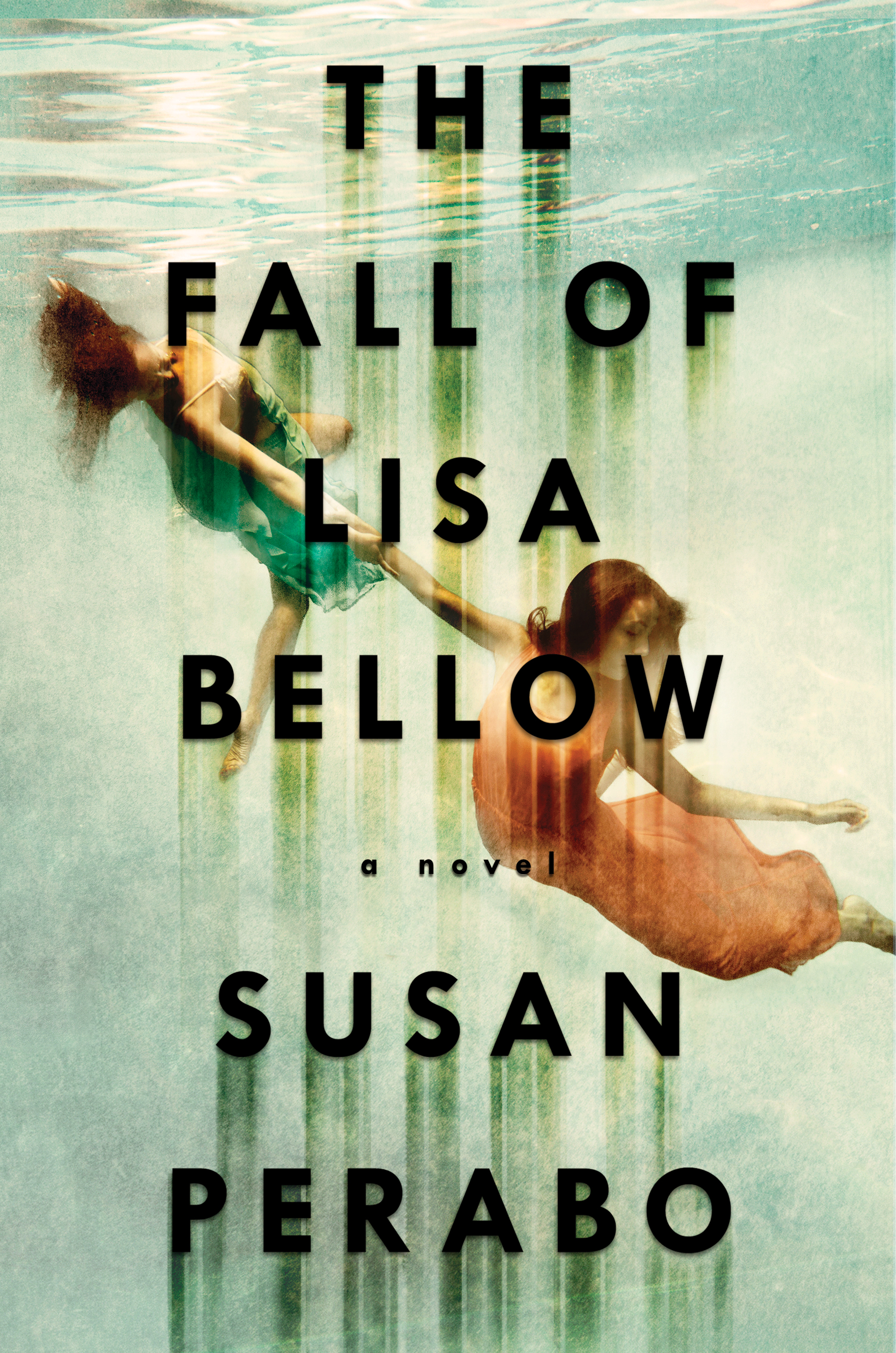 Book Launch: The Fall of Lisa Bellow by Susan Perabo