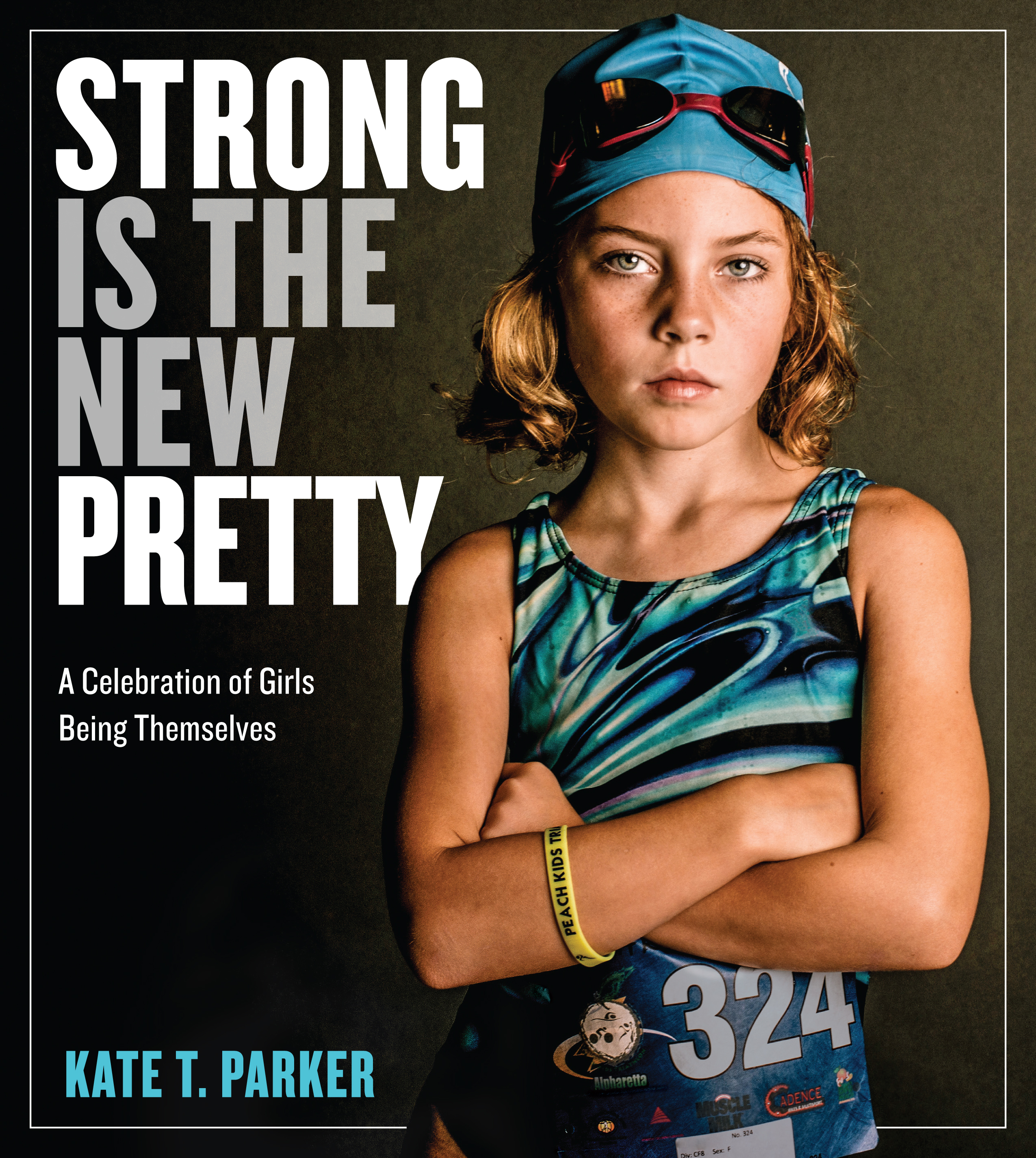 Book Launch: Strong is the New Pretty by Kate T. Parker