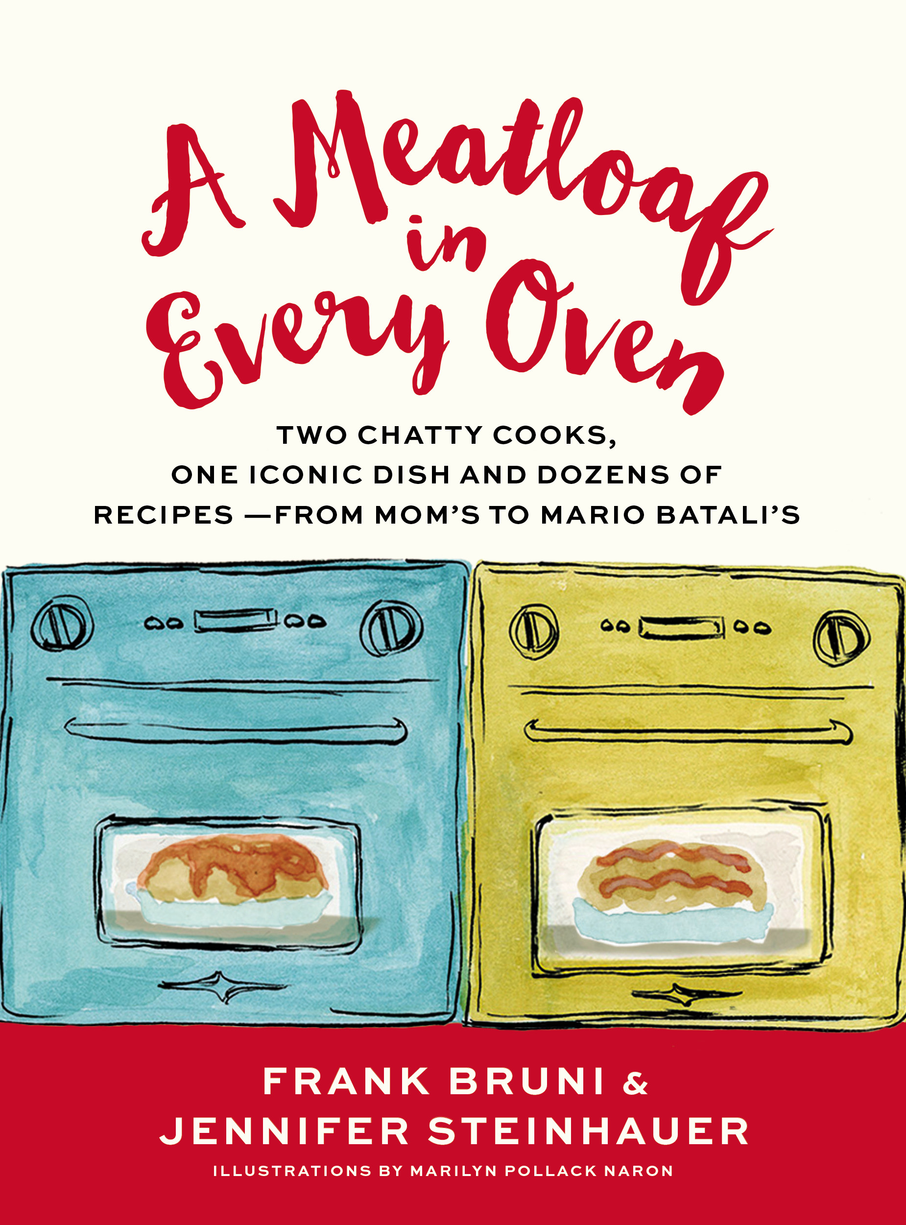 CANCELLED: Book Launch: A Meatloaf in Every Oven by Frank Bruni and Jennifer Steinhauer