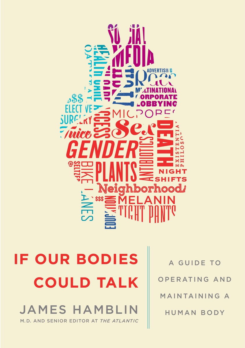 Book Launch: If Our Bodies Could Talk by James Hamblin