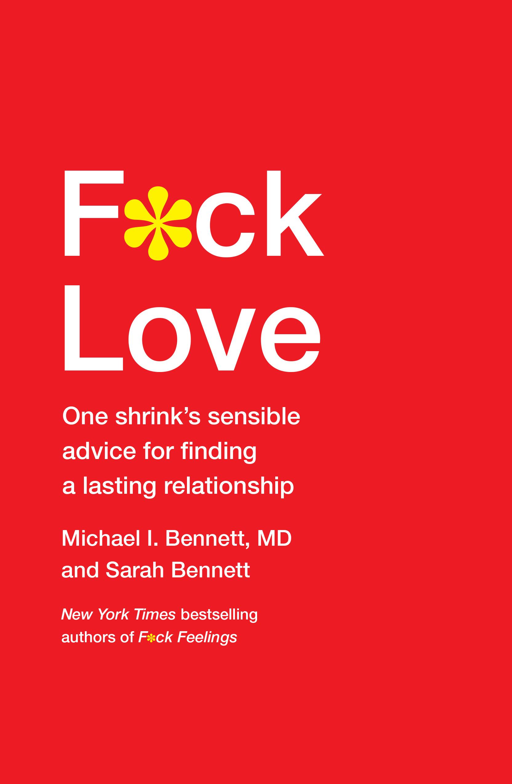Book Launch: F*CK LOVE by Michael Bennett, MD and Sarah Bennett
