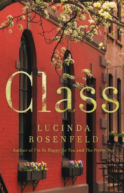 Book Launch: Class by Lucinda Rosenfeld