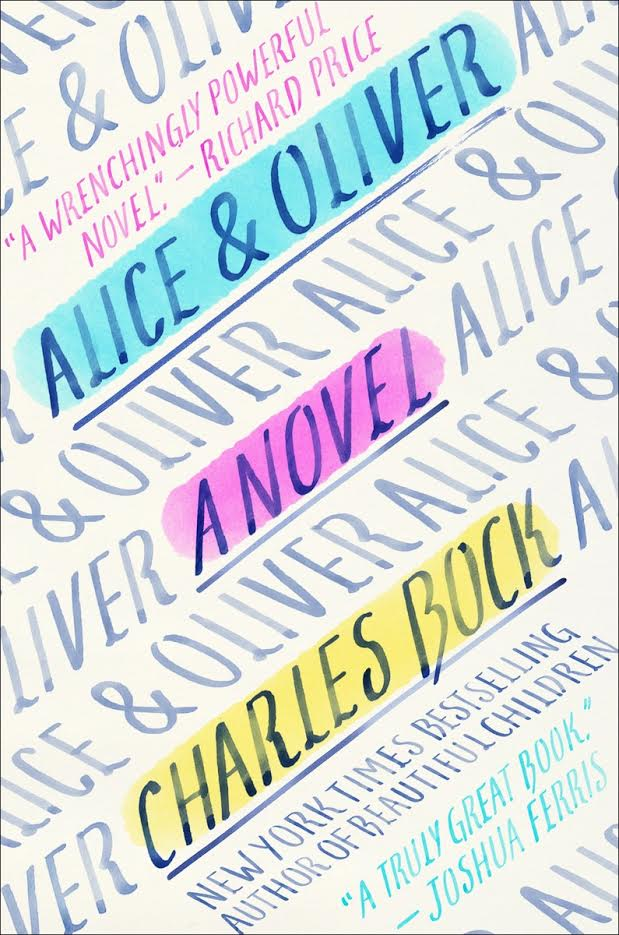 Paperback Book Launch: Alice & Oliver by Charles Bock