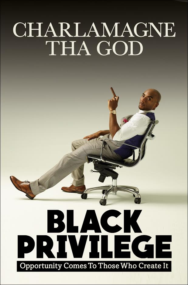 Pre-Pub book launch: Black Privilege: Opportunity Comes to Those Who Create It by Charlamagne Tha God