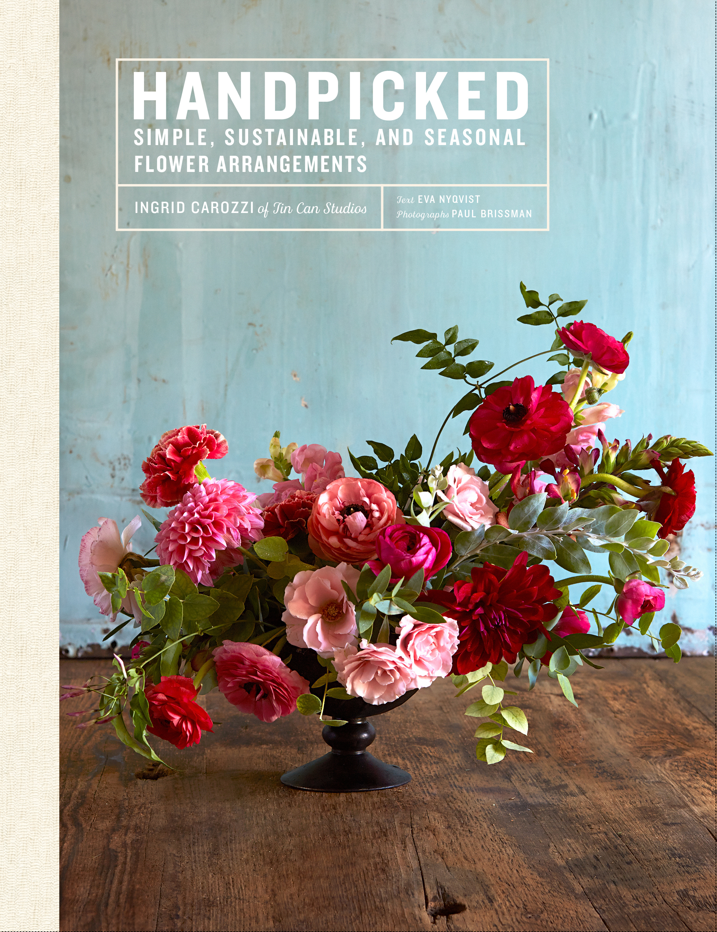 Book Launch: Handpicked: Simple, Sustainable, and Seasonal Flower Arrangements by Ingrid Carozzi