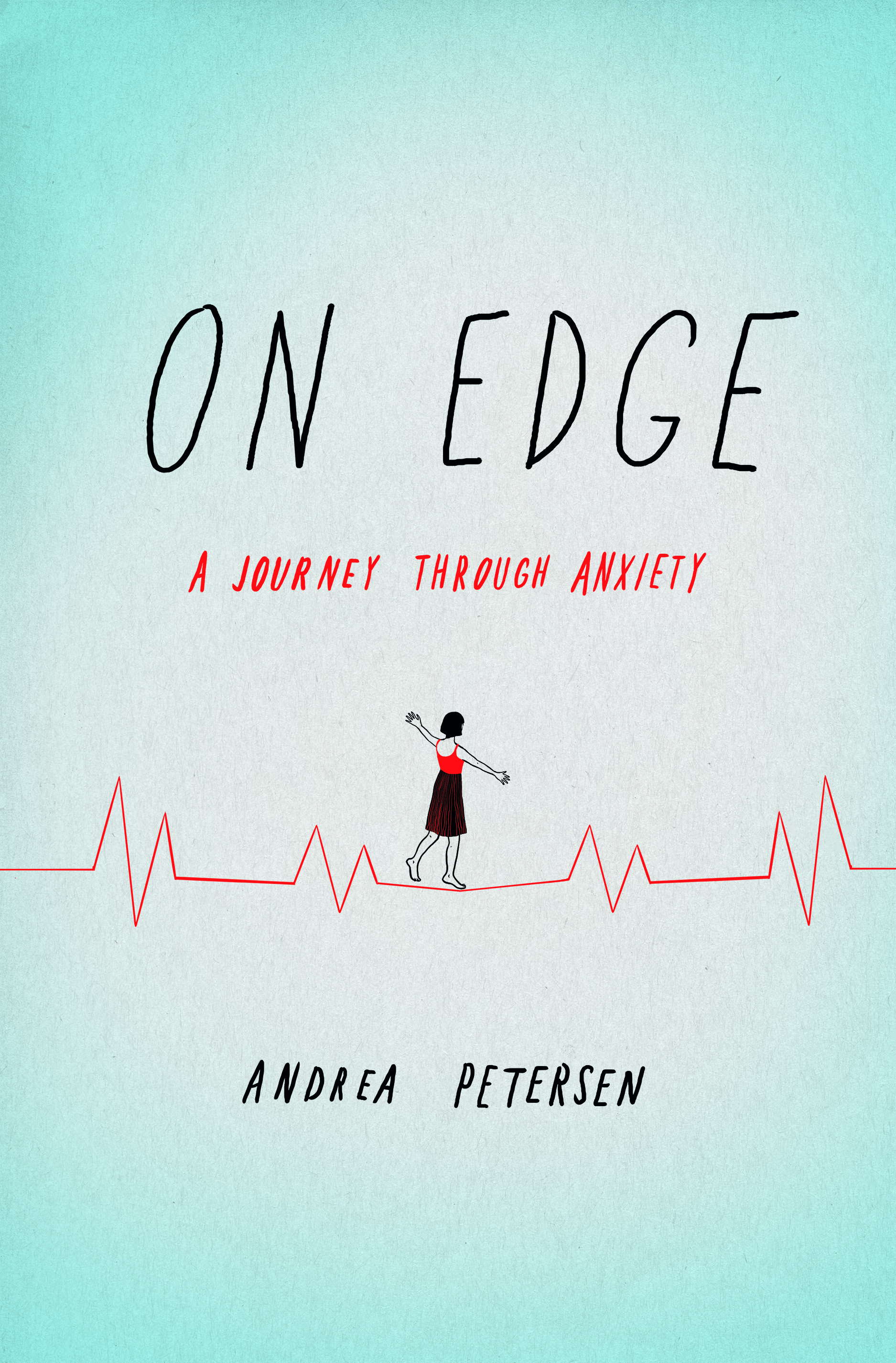 Book Launch: ON EDGE: A Journey Through Anxiety by Andrea Petersen — in conversation w/ Maria Konnikova