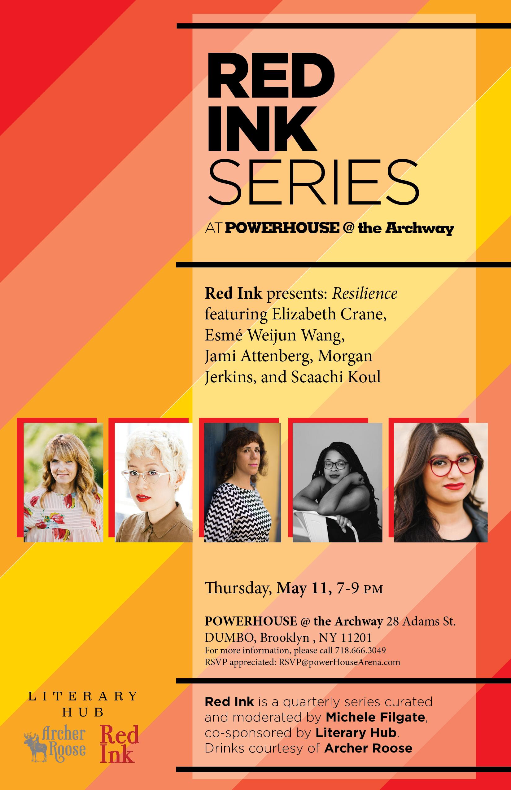 Red Ink Series: RESILIENCE — Hosted by Michele Filgate w/ Morgan Jerkins, Jami Attenberg, Esmé Weijun Wang, Elizabeth Crane & Scaachi Koul