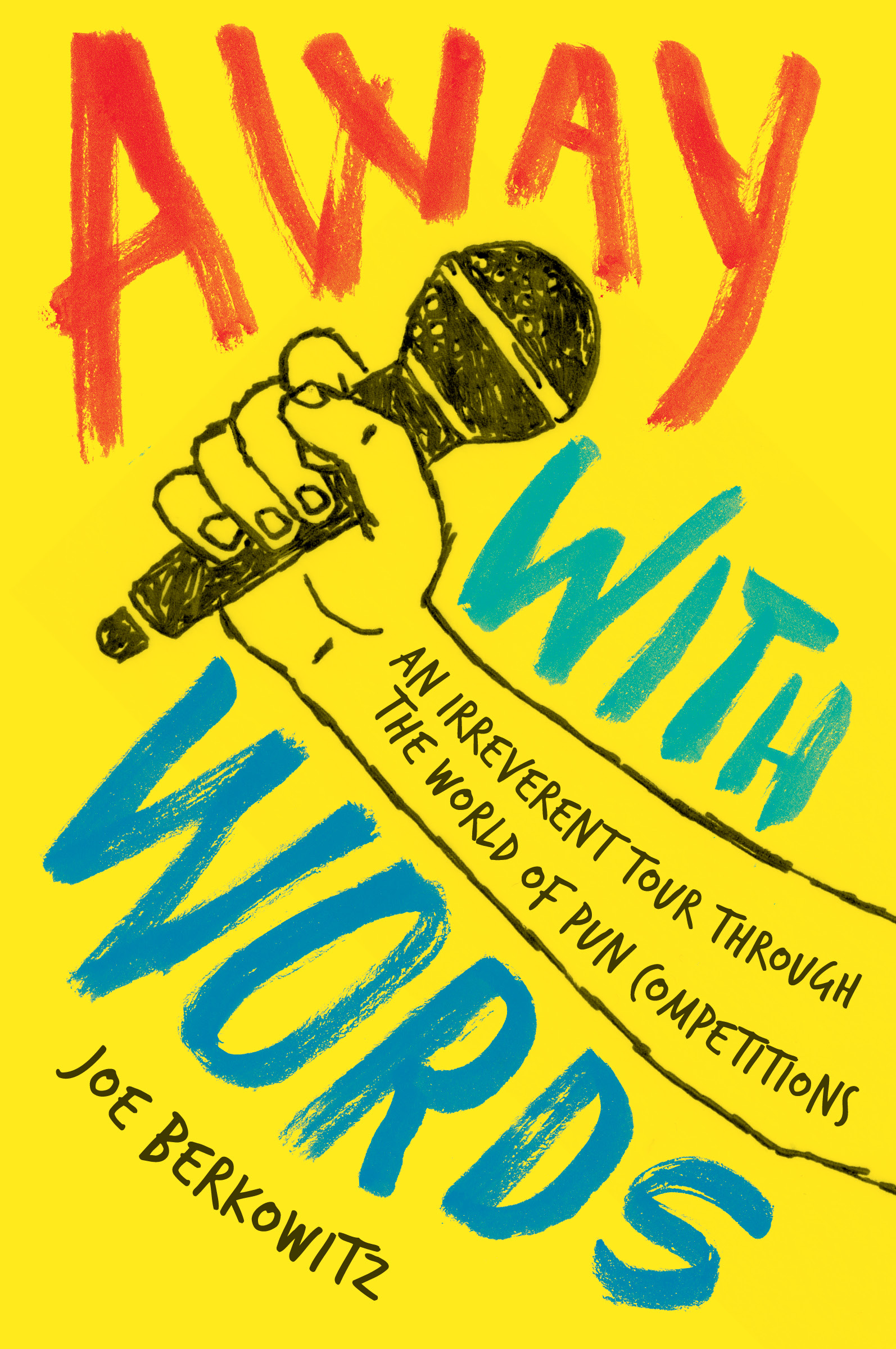 Book Launch: Away with Words by Joe Berkowitz