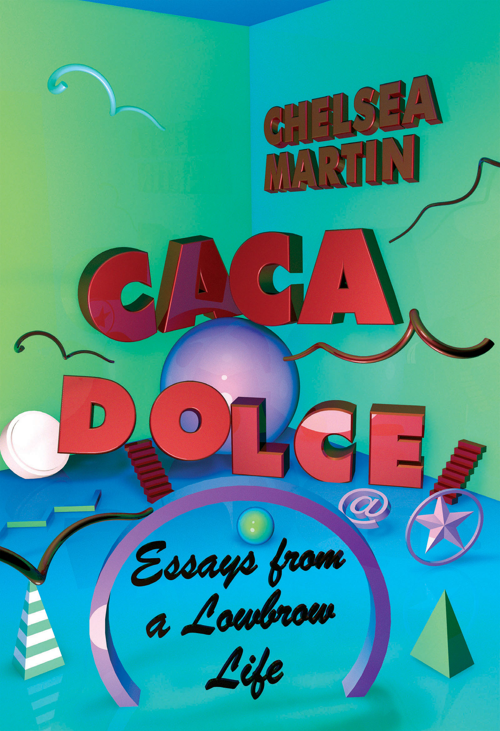 Book Launch: Caca Dolce: Essays from a Lowbrow Life by Chelsea Martin — in conversation w/ Chloe Caldwell