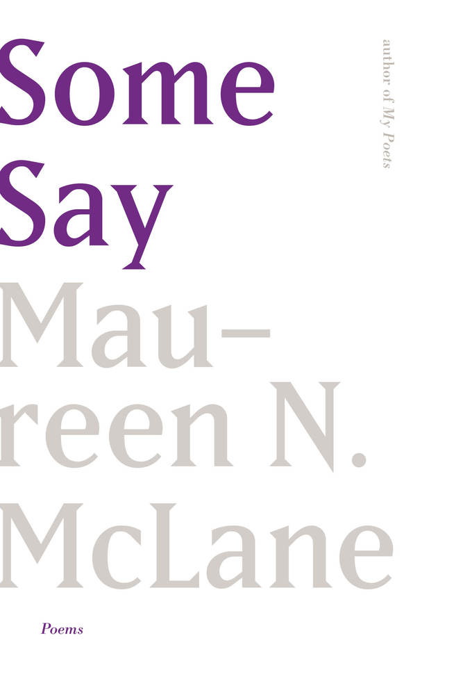 Book Launch: Some Say by Maureen N. McLane