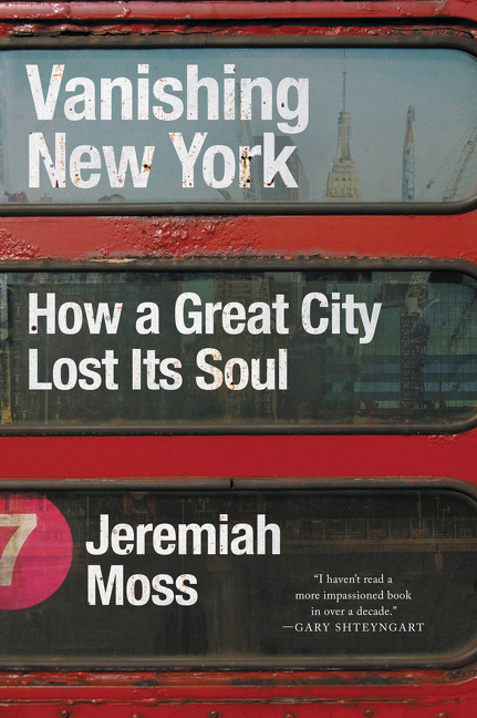 Book Launch: Vanishing New York: How a Great City Lost Its Soul by Jeremiah Moss — in conversation w/ Judy McGuire