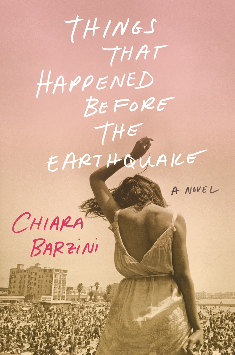 Book Launch: Things That Happened Before the Earthquake by Chiara Barzini — in conversation w/ Naomi Fry