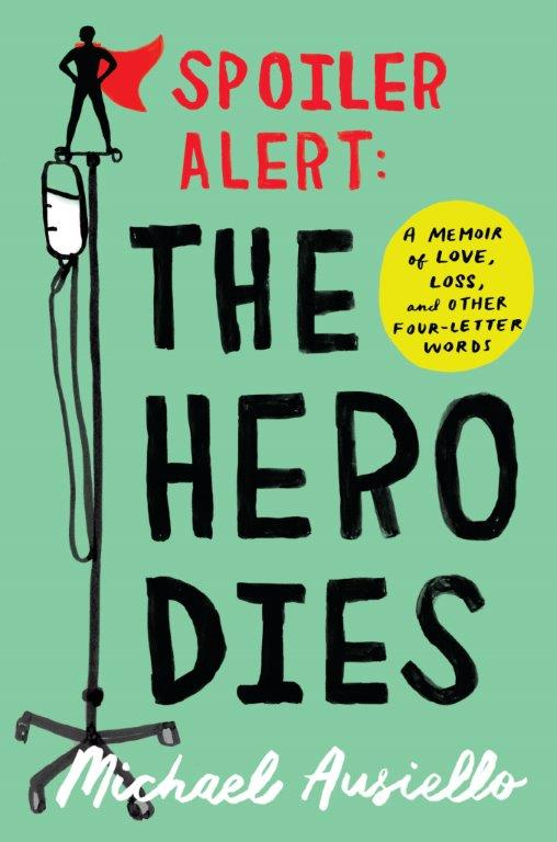 Book Launch: Spoiler Alert: The Hero Dies by Michael Ausiello — in conversation w/ Patrick Fischler