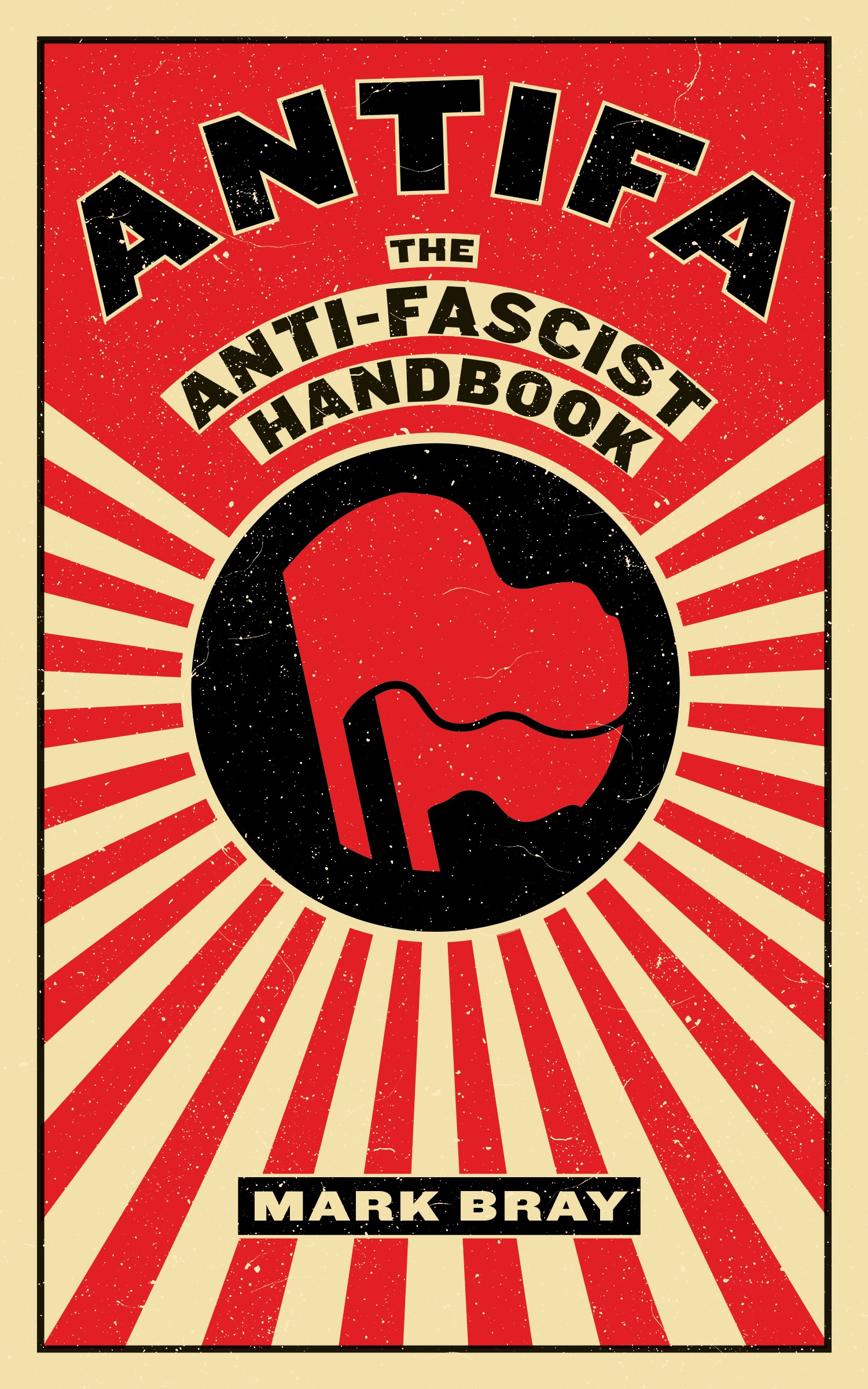 Book Launch: ANTIFA: The Anti-Fascist Handbook by Mark Bray