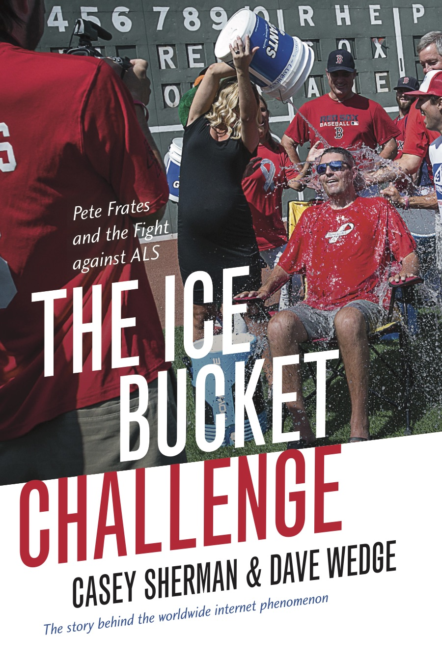 Book Launch: The Ice Bucket Challenge by Casey Sherman & Dave Wedge