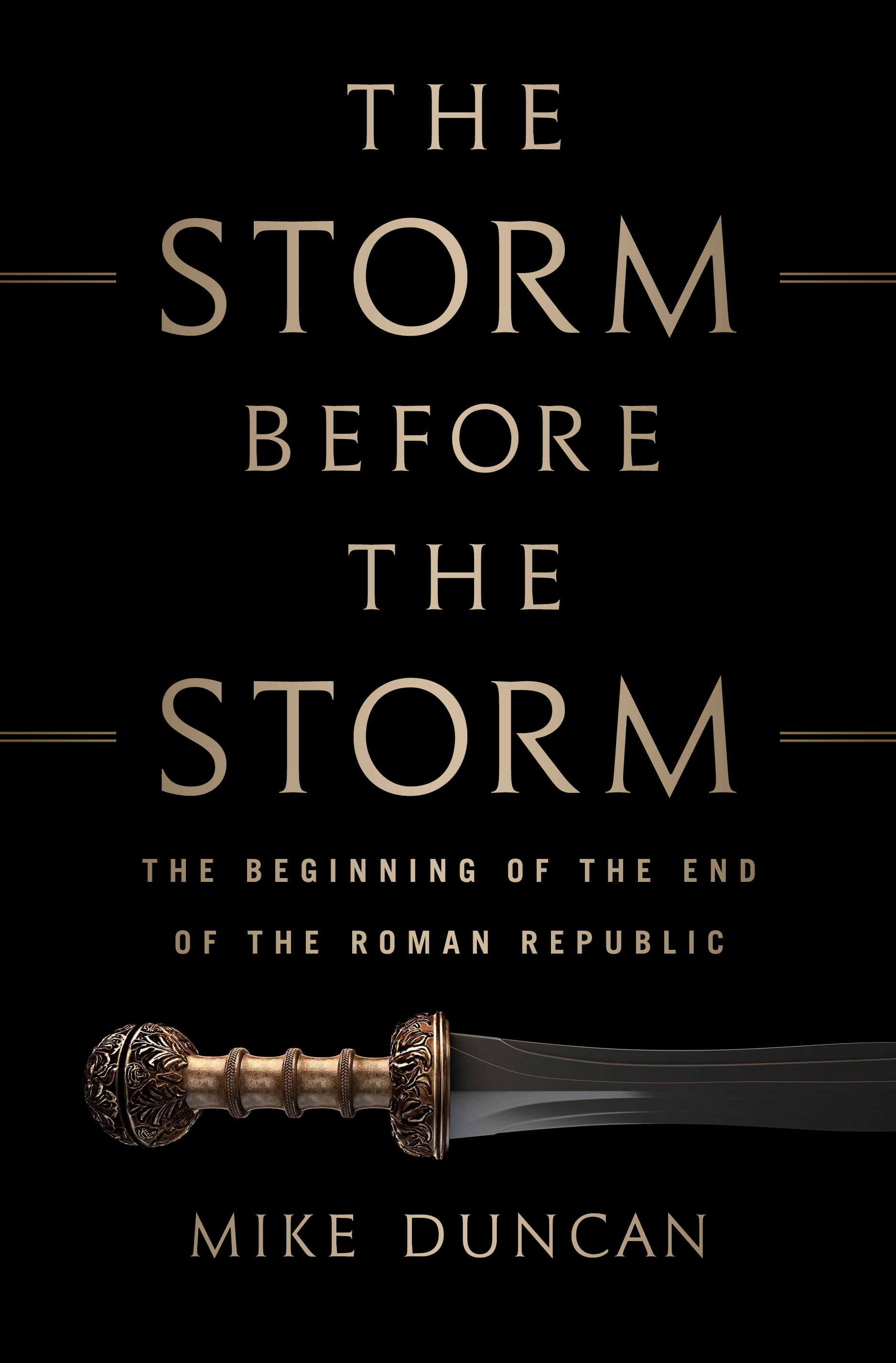 Book Launch: The Storm Before the Storm by Mike Duncan