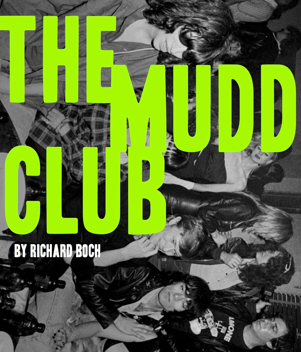 Book Launch: The Mudd Club by Richard Boch