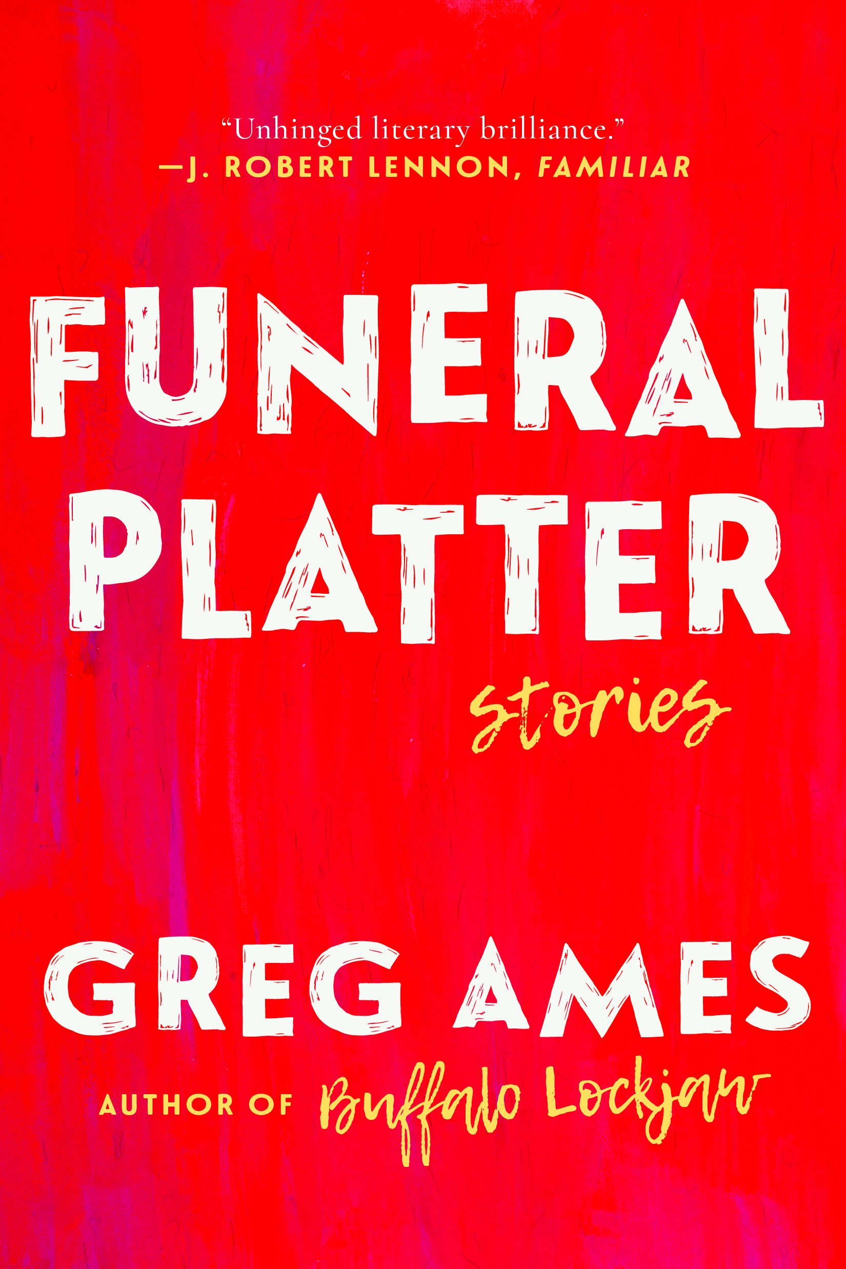 Book Launch: Funeral Platter by Greg Ames — in conversation w/ Josh Radnor