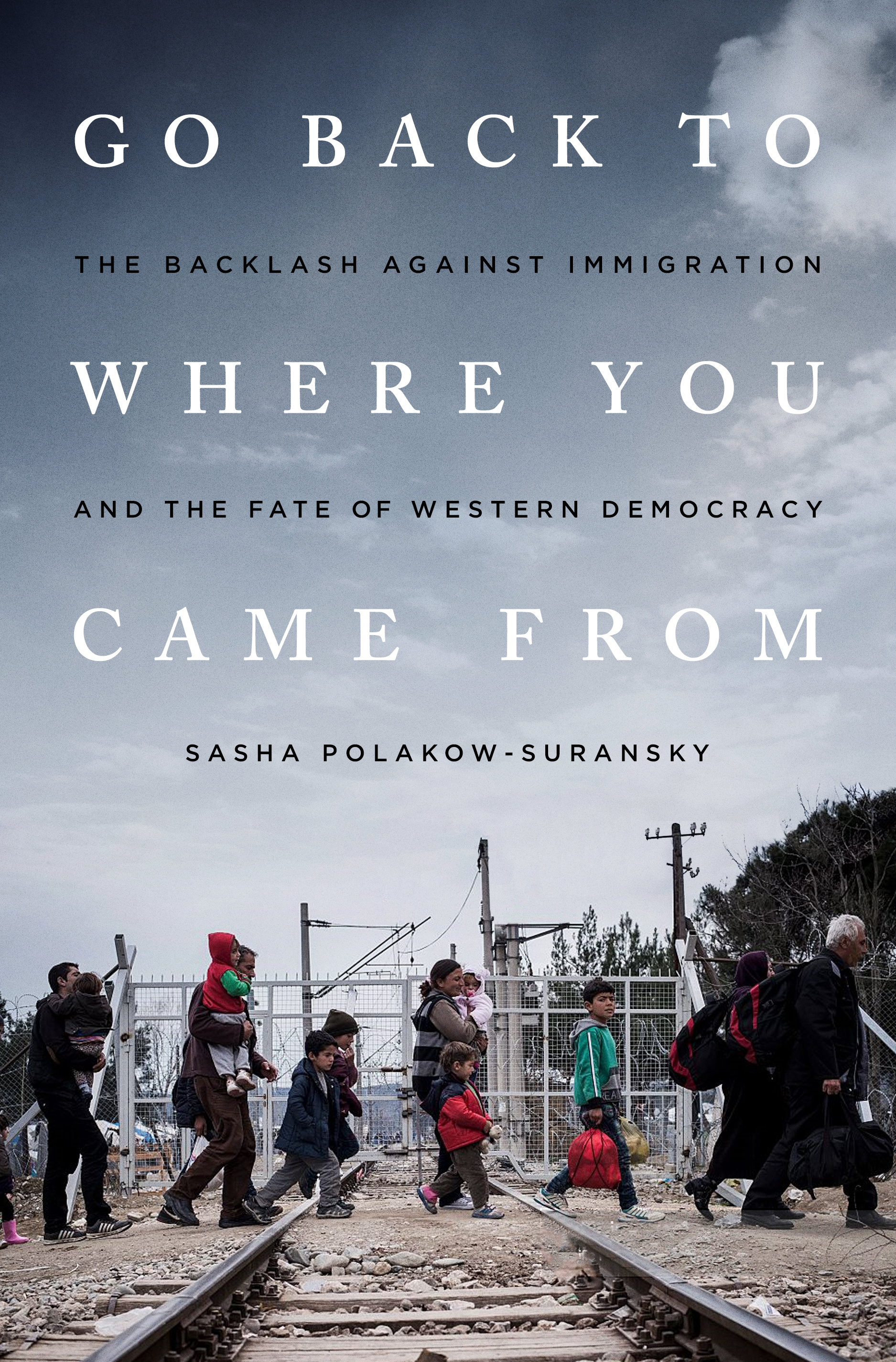 Book Launch: Go Back to Where You Came From by Sasha Polakow-Suransky — in conversation w/ Daniel Kurtz-Phelan
