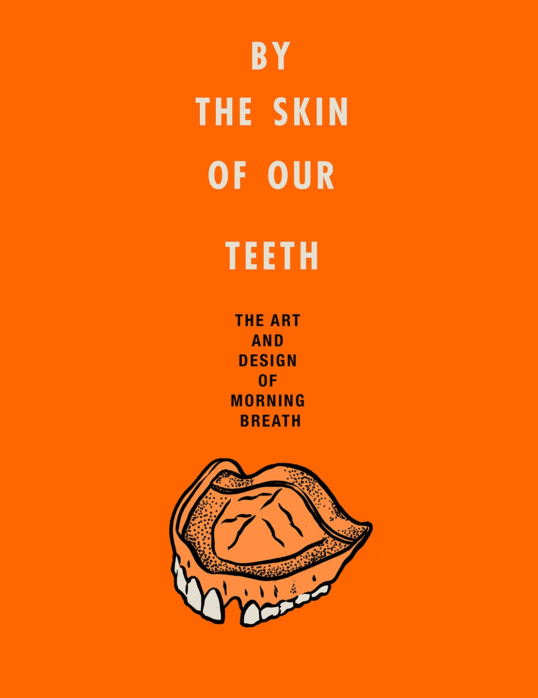 Book Launch: By the Skin of Our Teeth: The Art and Design of Morning Breath by Jason Noto & Doug Cunningham — in conversation w/ Julian Alexander