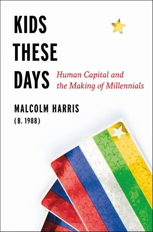 Book Launch: Kids These Days by Malcolm Harris — in conversation w/ Maureen O'Connor