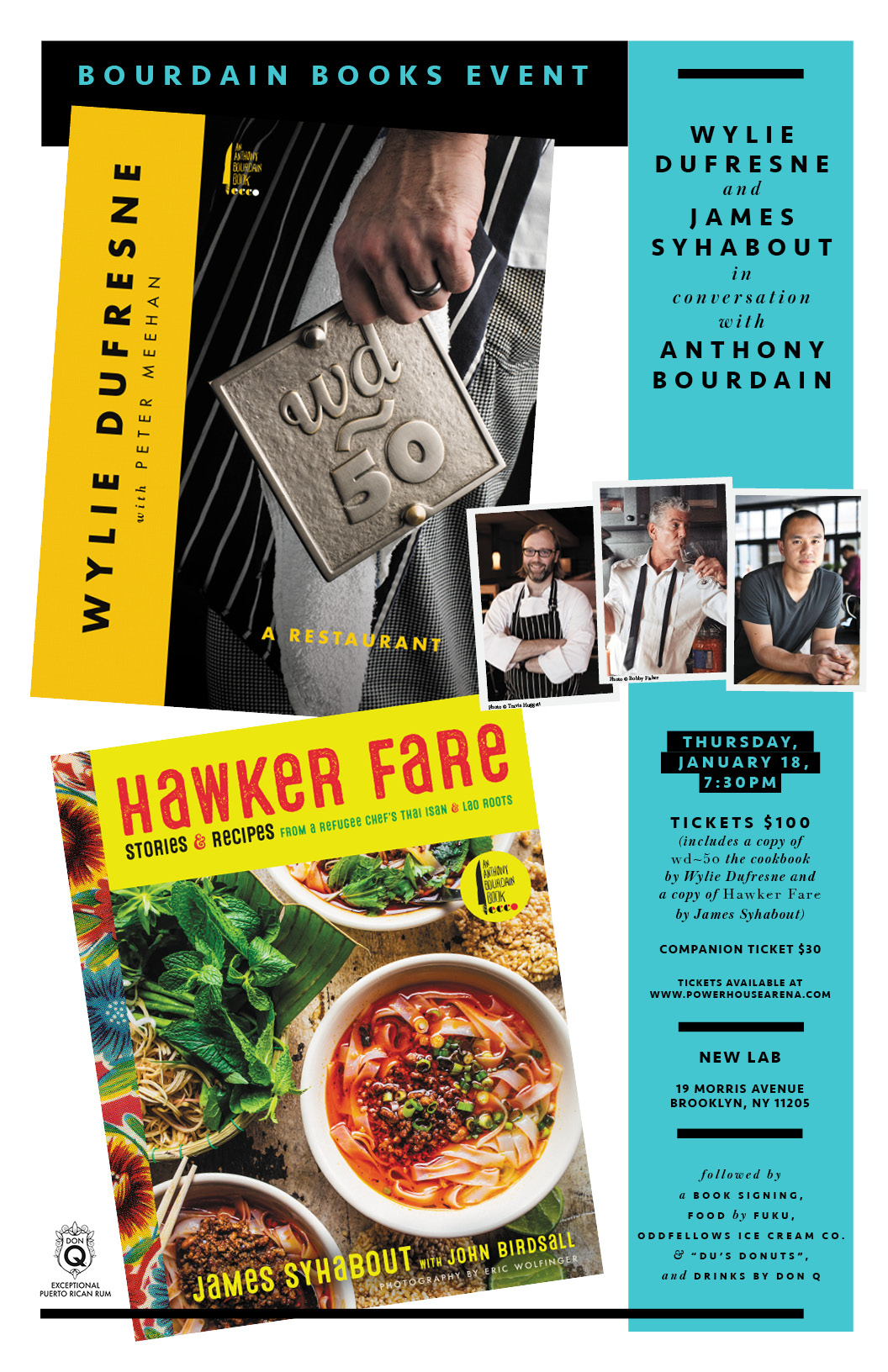 Bourdain Books Event: wd~50: The Cookbook by Wylie Dufresne & Hawker Fare by James Syhabout — in conversation w/ Anthony Bourdain