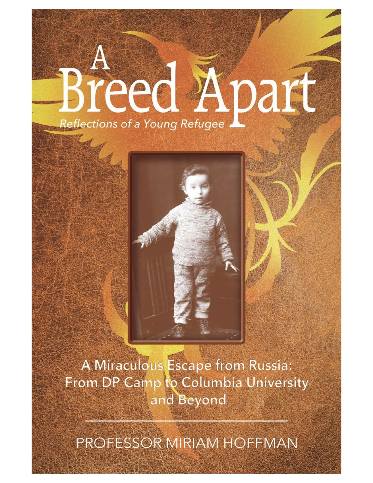 Book Launch: A Breed Apart: Reflections of a Young Refugee by Miriam Hoffman — in conversation w/ Avi Hoffman, feat. Lisa Gutkin & Eleanor Reissa