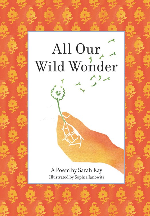 Book Launch: All Our Wild Wonder by Sarah Kay