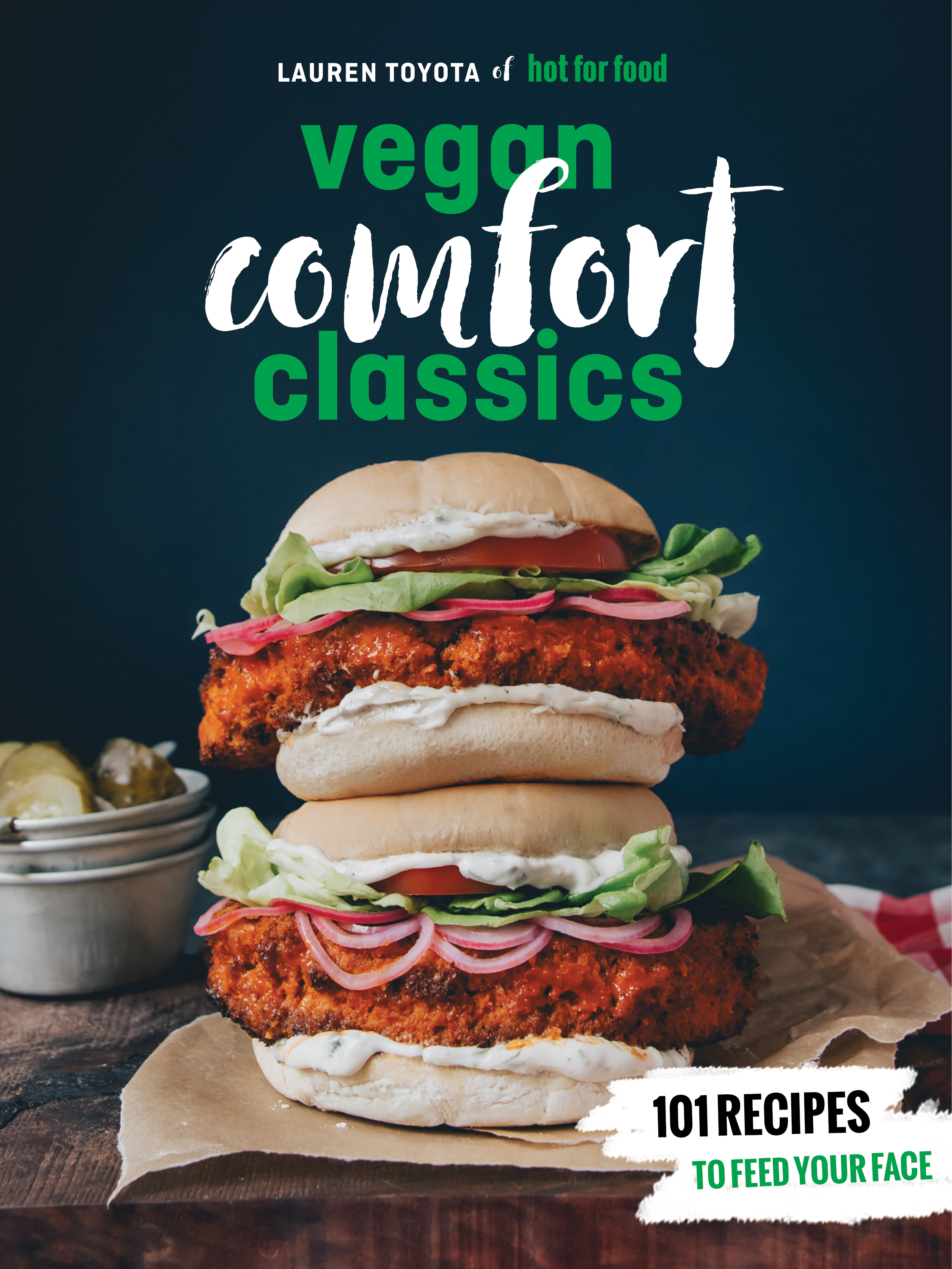 Brooklyn Book Launch: Vegan Comfort Classics by Lauren Toyota of Hot for Food!