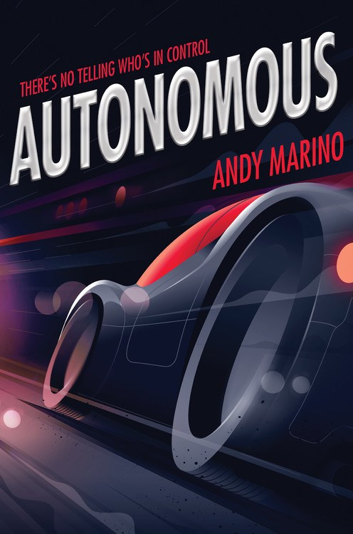 Book Launch: Autonomous by Andy Marino — in conversation w/ Kieran Scott
