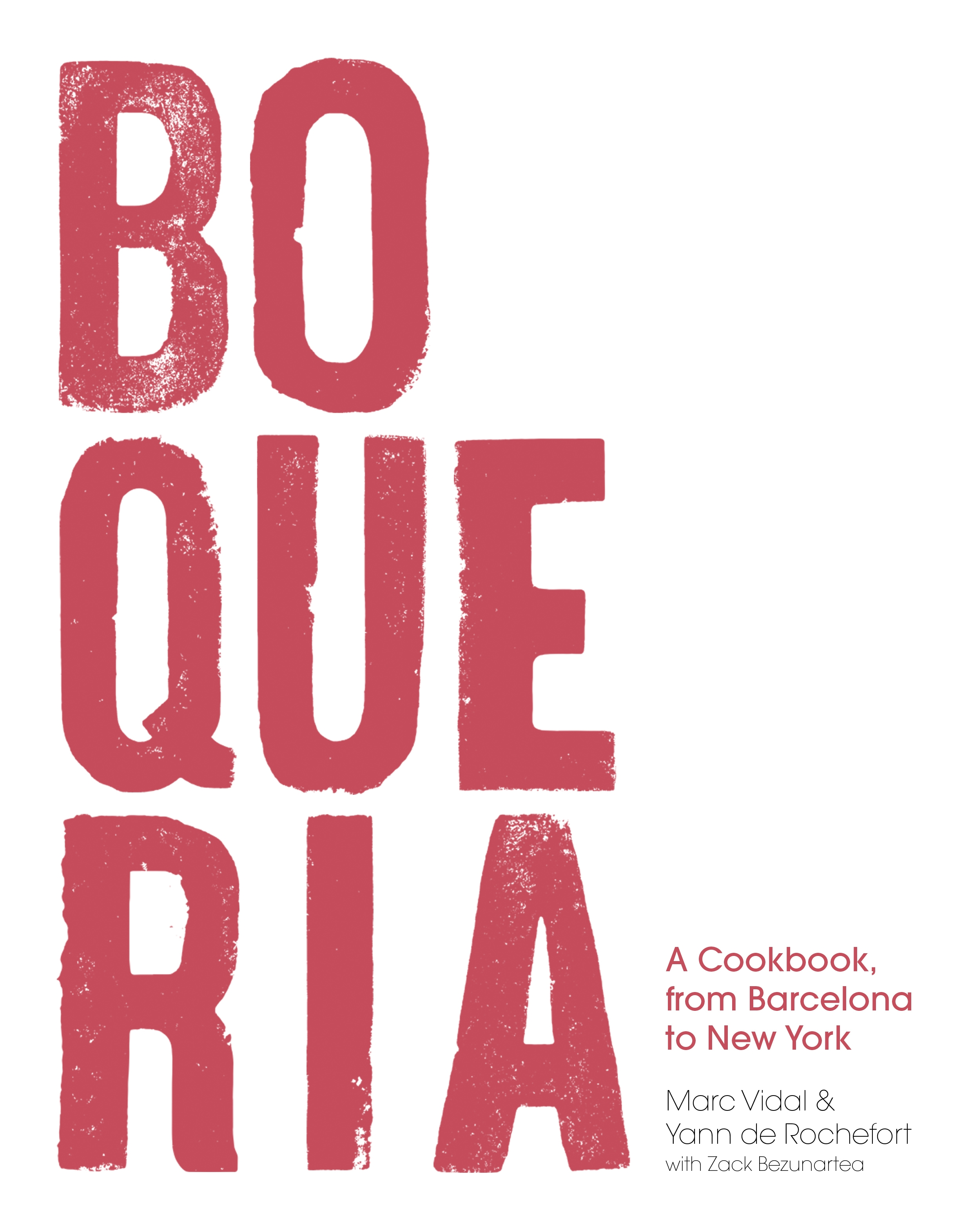 Book Launch: Boqueria: A Cookbook, from Barcelona to New York by Marc Vidal  & Yann de Rochefort