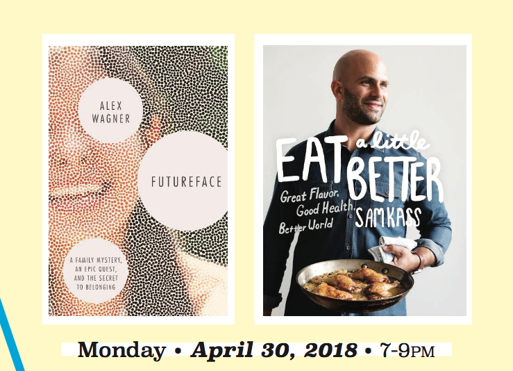 Joint Book Event: Futureface by Alex Wagner & Eat a Little Better by Sam Kass