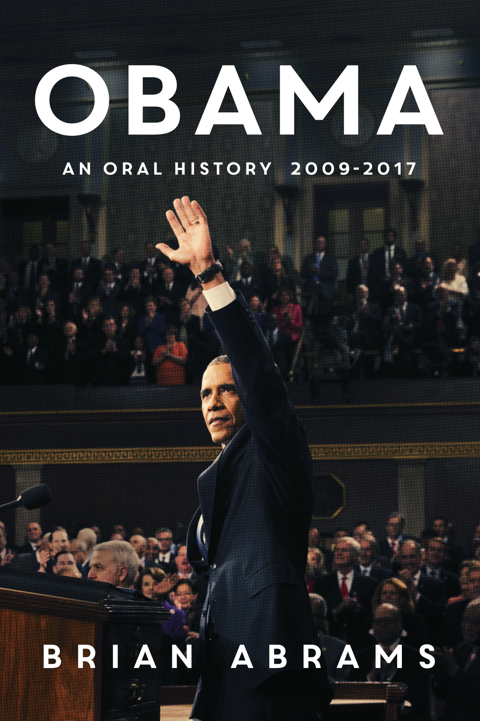 Book Launch: Obama: An Oral History by Brian Abrams — in conversation w/ Rob O'Donnell & Rachel Racusen