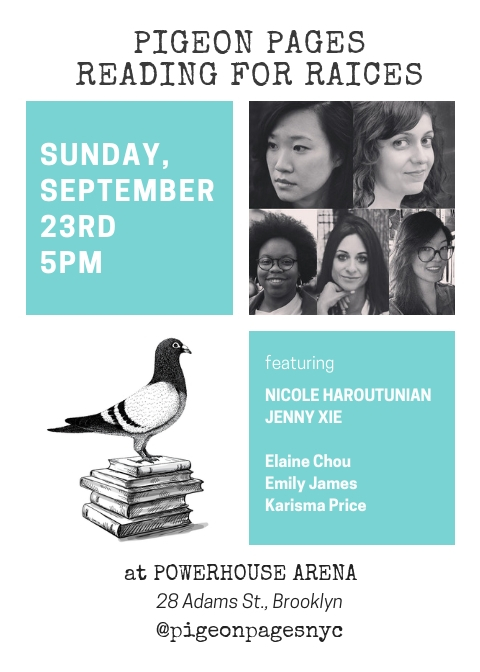 Pigeon Pages Literary Reading: Featuring Jenny Xie, Nicole Haroutunian, Elaine Chou, Emily James, & Karisma Price — Hosted by Alisson Wood