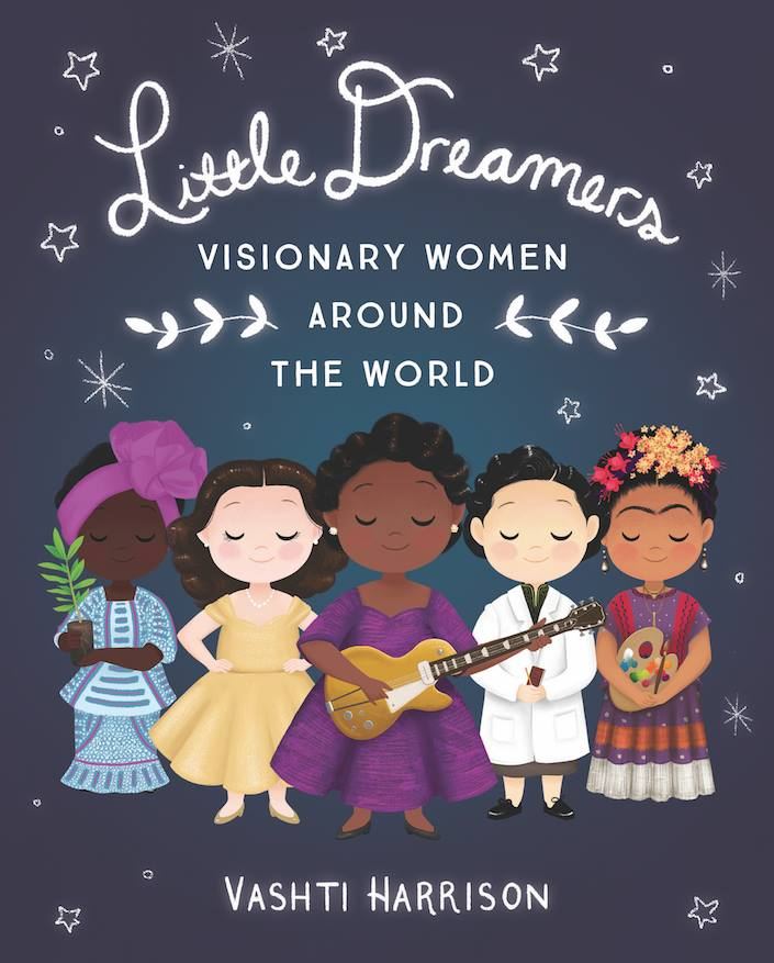 Book Launch: Little Dreamers: Visionary Women Around the World by Vashti Harrison
