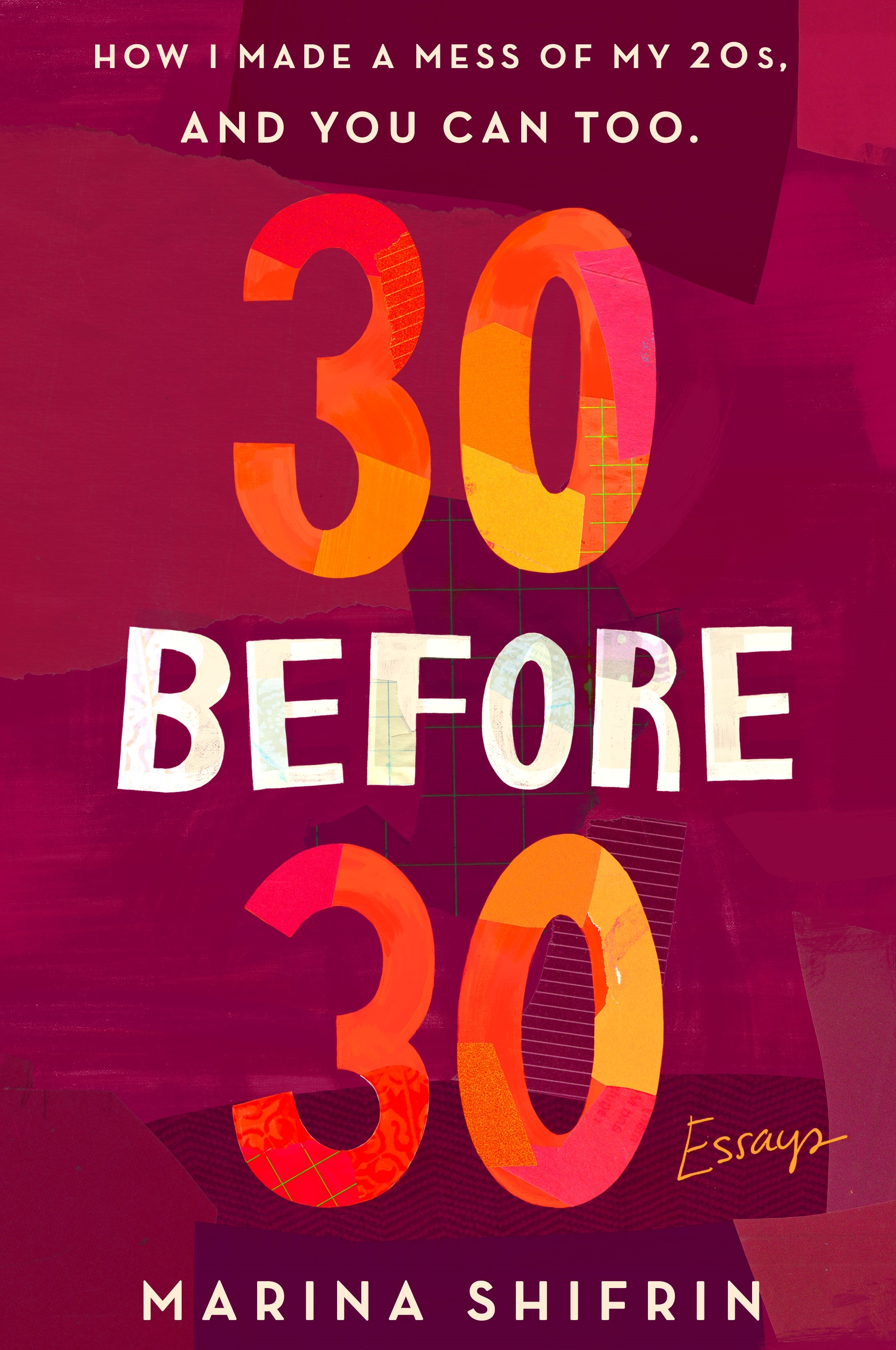 Book Launch: 30 Before 30: How I Made a Mess of My 20s, and You Can Too by Marina Shifrin