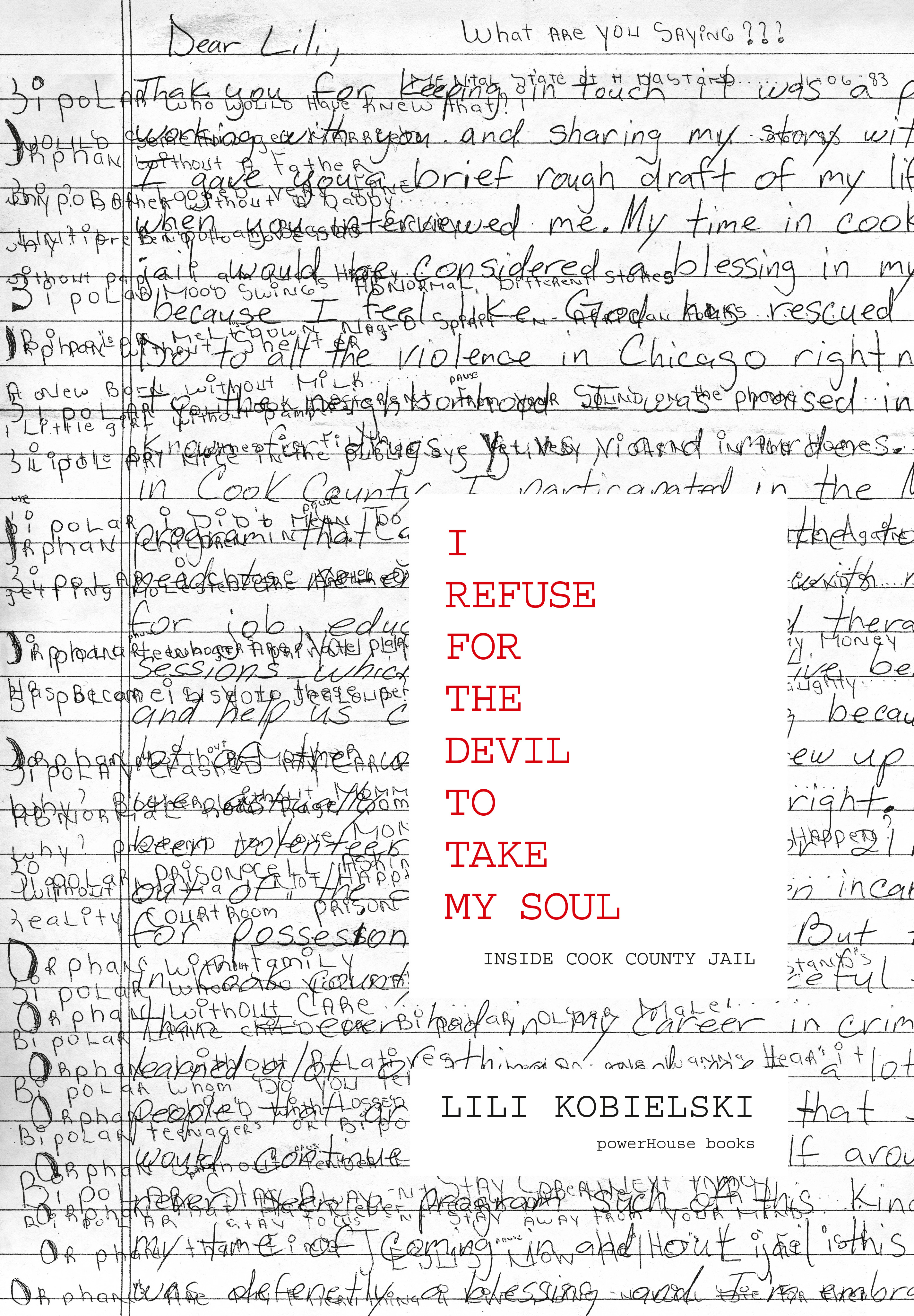 Book Launch: I Refuse for the Devil to Take My Soul: Inside Cook County Jail by Lili Kobielski