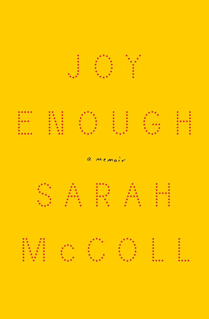 Book Launch: Joy Enough by Sarah McColl, in conversation with Melissa Clark