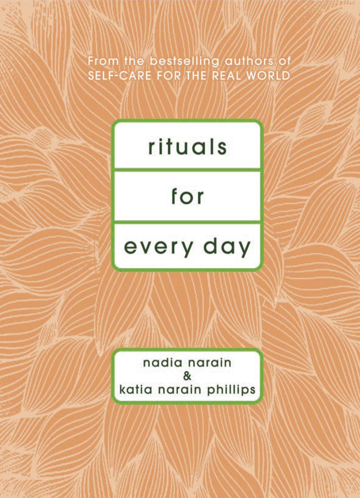 Book Launch: Rituals for Every Day by Nadia Narain and Katia Narain Phillips